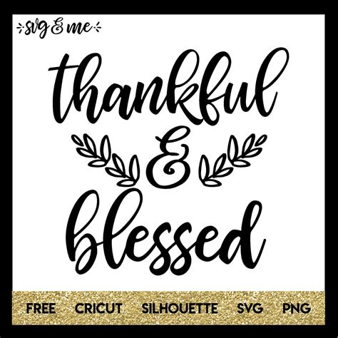 Thankful and Blessed for Thanksgiving - SVG & Me